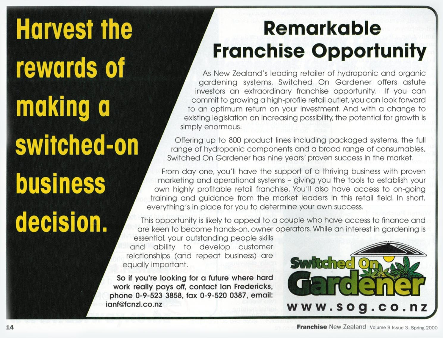 Ahead of its time? A franchise advert for Switched On Gardner from the turn of the century.