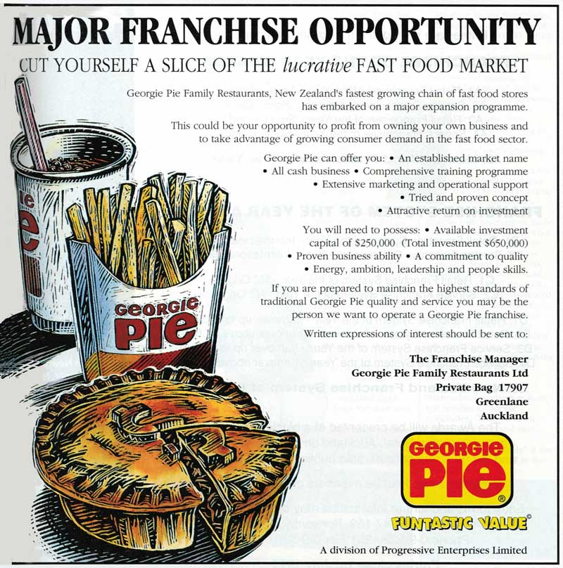 A Georgie Pie franchise recruitment advertisement from 1995